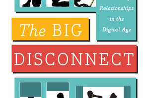 "Slightly Obsessed With ""The Big Disconnect"""