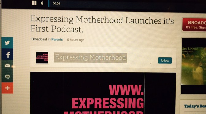Expressing Motherhood Launches a Podcast