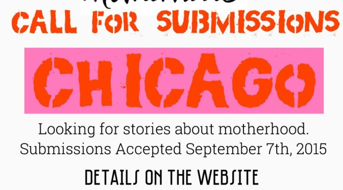 Expressing Motherhood: Call For Submissions For Chicago