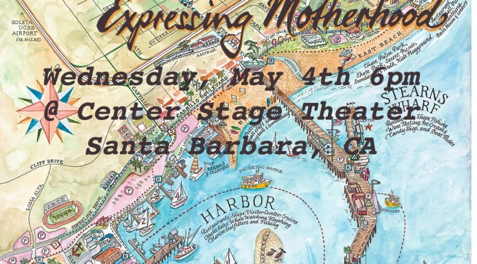 Cast & Ticket Info For the Santa Barbara Expressing Motherhood