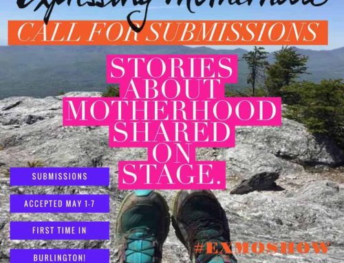 Expressing Motherhood Seeking Submissions for Burlington, Vermont